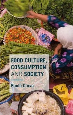 Food culture consumption society unisg university for Anthropology of food and cuisine