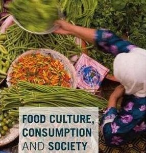 FOOD CULTURE, CONSUMPTION & SOCIETY